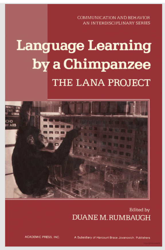 Language Learning by a Chimpanzee: The Lana Project